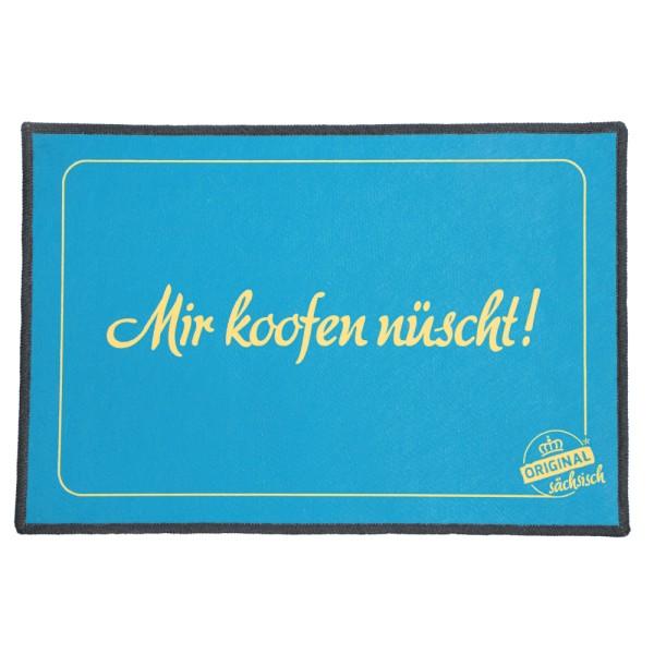 Fußmatte / Abstreicher - Mir koofen nüscht!