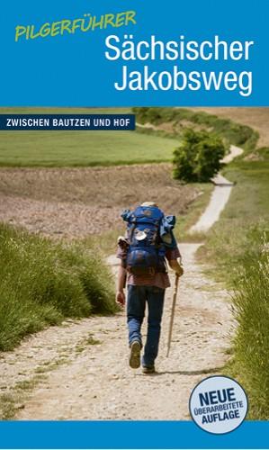 Pilgerführer Sächsischer Jakobsweg