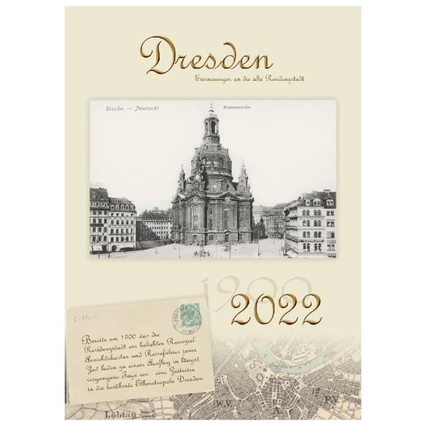 Kalender 2022 - Dresden - Erinnerungen an die alte Residenzstadt