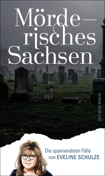 DDV Lokal - Eulenspiegel - Eveline Schulze - Mörderisches Sachsen - Die spannendsten Fälle