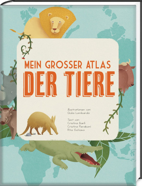 Mein großer Atlas der Tiere