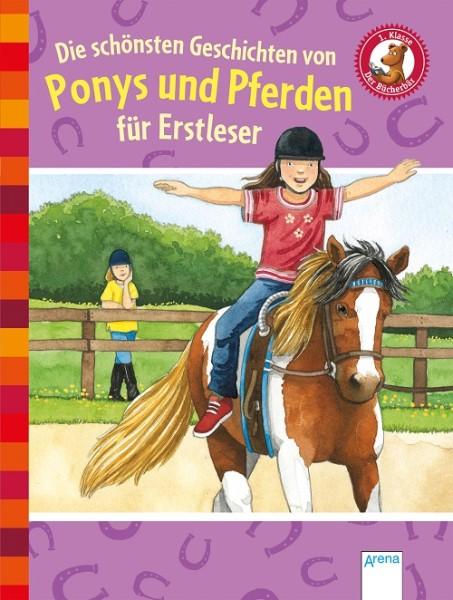 Die schönsten Geschichten von Ponnys und Pferden für Erstleser
