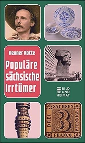 Populäre sächsische Irrtümer