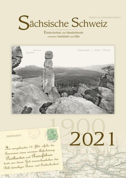 Sächsische Schweiz - Reisen vor einem Jahrhundert - 2021