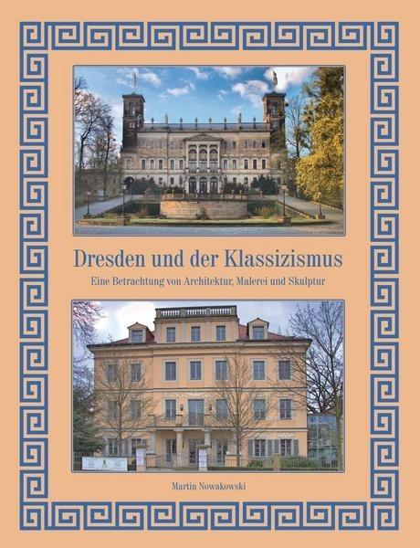 Dresden und der Klassizismus