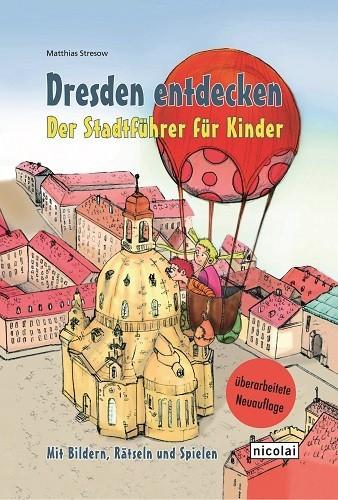 Dresden entdecken - der Stadtführer für Kinder