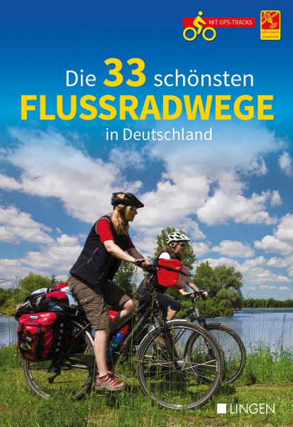 Die 33 schönsten Flussradwege in Deutschland