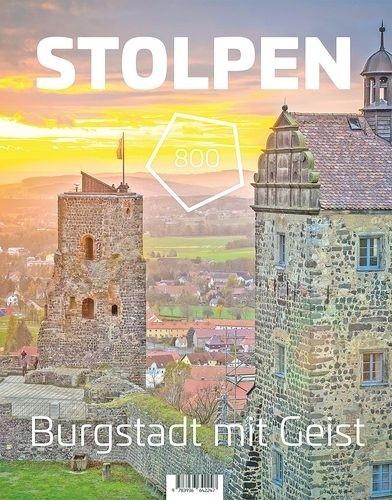 Stolpen 800 - Burgstadt mit Geist