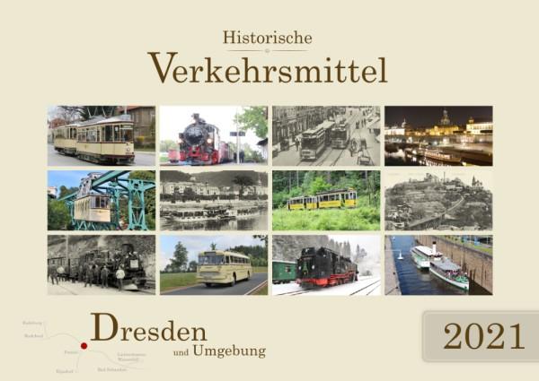 Historische Verkehrsmittel - Dresden und Umgebung - 2021