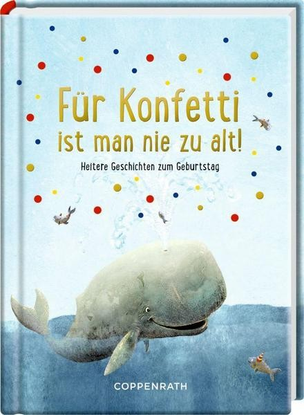 DDV Lokal - Coppenrath - Buch - Für Konfetti ist man nie zu alt