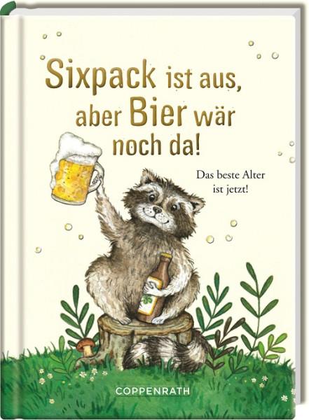 Sixpack ist aus, aber Bier wäre noch da!